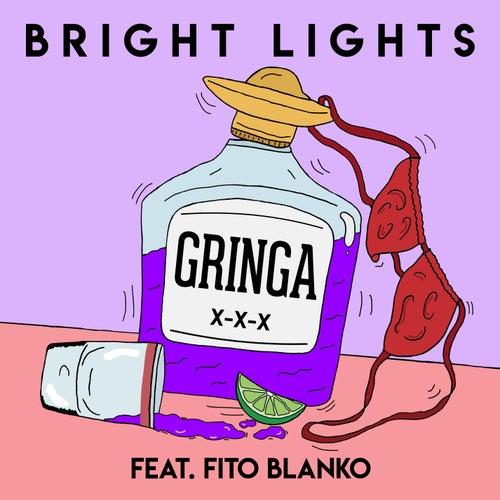 Gringa de The Bright Lights