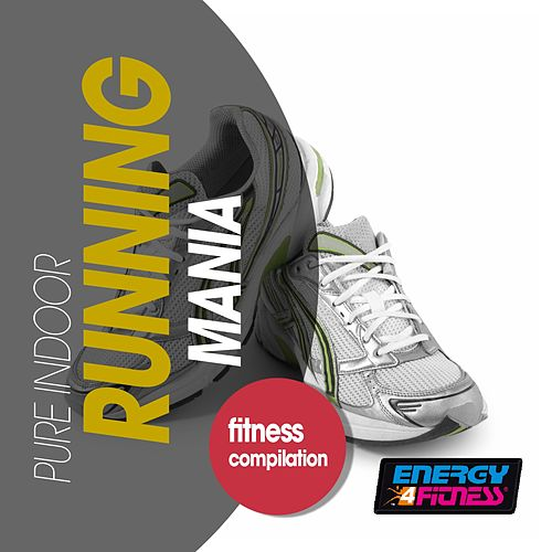 Pure Indoor Running Mania Fitness Compilation de Various Artists