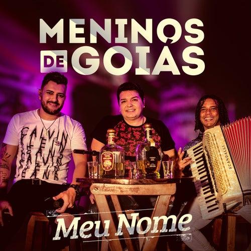Meu Nome von Meninos de Goiás