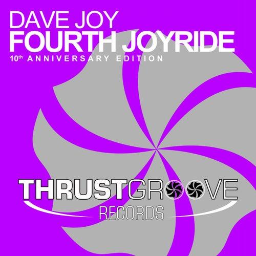 Fourth Joyride (10th Anniversary Edition) by Dave Joy