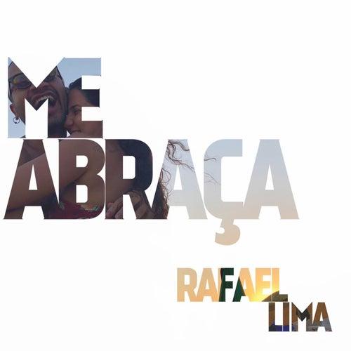 Me Abraça von Rafael Lima