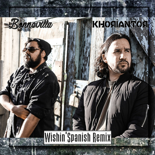 Wishin' (Spanish Remix) de Bonnevilla