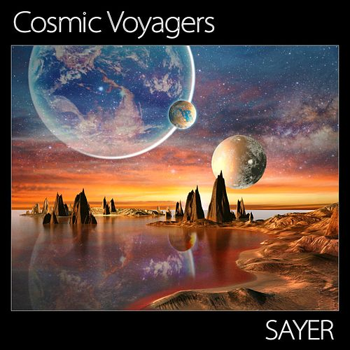 Cosmic Voyagers by Sayer