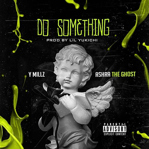 Do Something by Y Millz