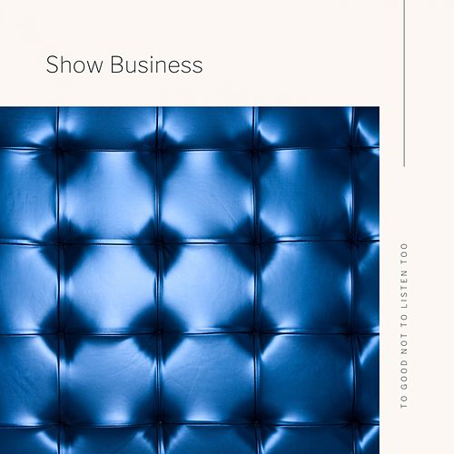 Show Business by Various Artists