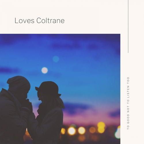 Loves Coltrane de Thelonious Monk