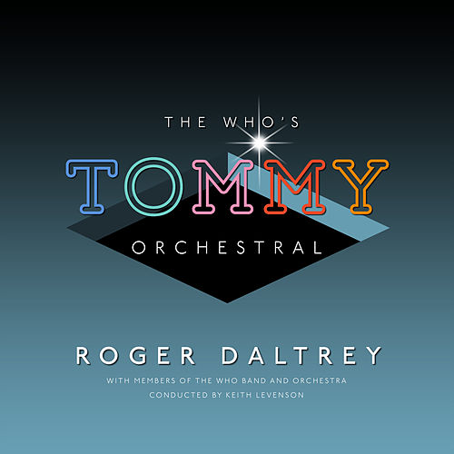The Who's 'Tommy' Orchestral von Roger Daltrey