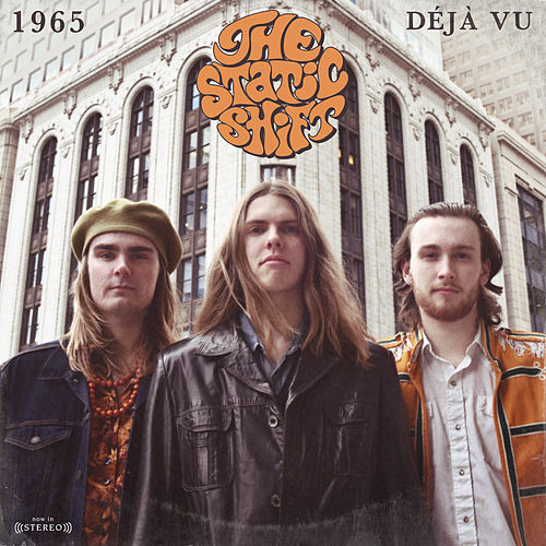 1965 / Déjà Vu by The Static Shift