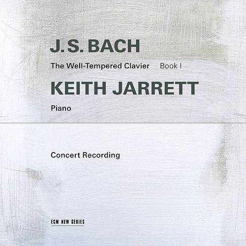 J.S. Bach: The Well-Tempered Clavier, Book I (Live in Troy, NY / 1987) by Keith Jarrett