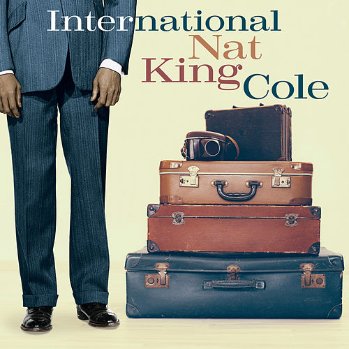 International Nat King Cole de Nat King Cole