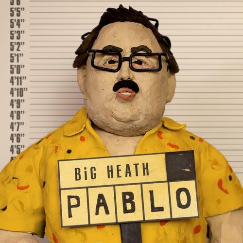 Pablo de BiG HEATH