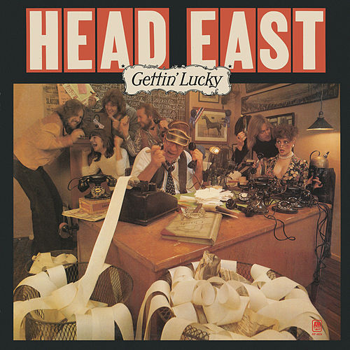 Gettin' Lucky by Head East