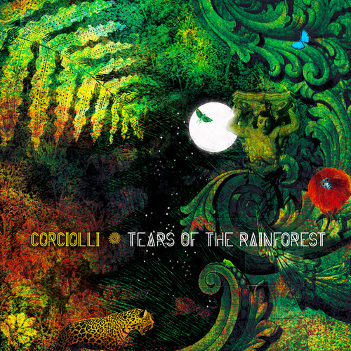 Tears of the Rainforest de Corciolli