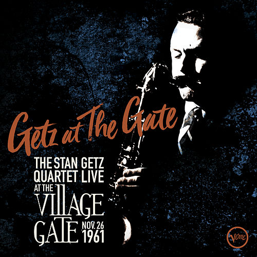Getz At The Gate (Live) by Stan Getz