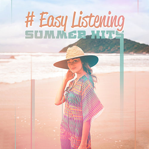 # Easy Listening Summer Hits by Various Artists