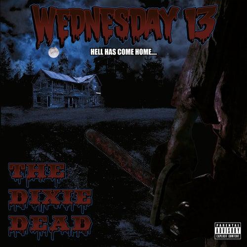 The Dixie Dead von Wednesday 13