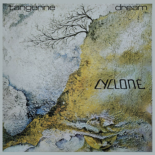 Cyclone (Remastered 2018 / Deluxe Version) de Tangerine Dream