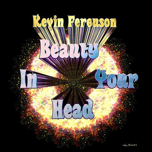 Beauty in Your Head de Kevin Ferguson