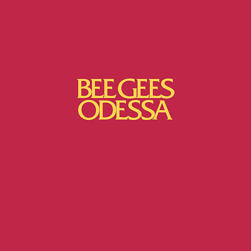 Odessa by Bee Gees