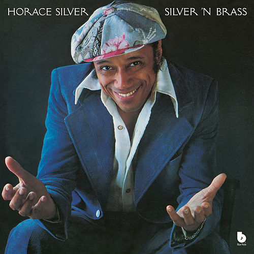 Silver 'N Brass by Horace Silver