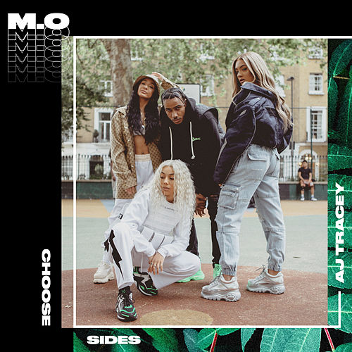 Choose Sides (feat. AJ Tracey) von MO