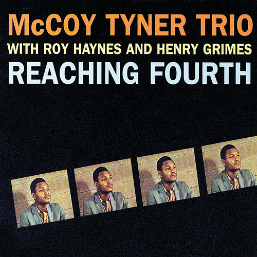Reaching Fourth de McCoy Tyner