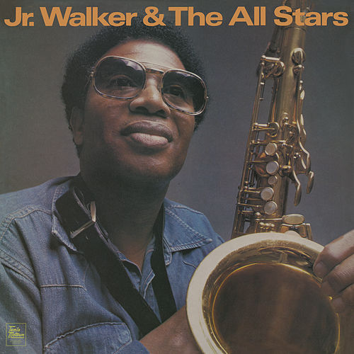 Jr. Walker & The All Stars by Junior Walker
