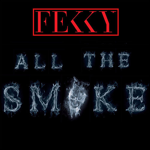 All The Smoke by Fekky
