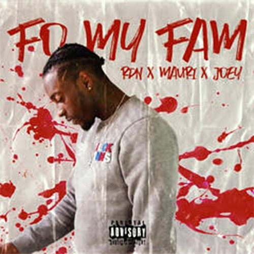 Fo My Fam by Rdn