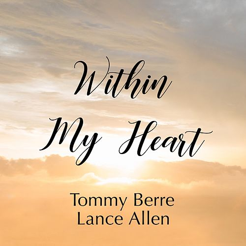 Within My Heart de Tommy Berre