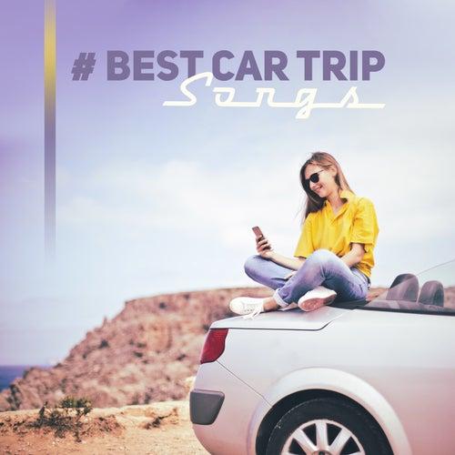 # Best Car Trip Songs von Various Artists