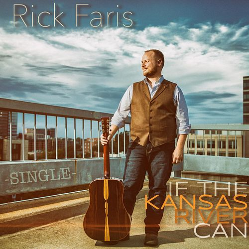 If the Kansas River Can by Rick Faris