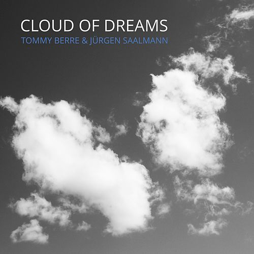Cloud of Dreams de Tommy Berre