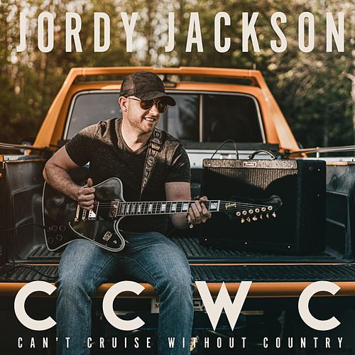 Can't Cruise Without Country by Jordy Jackson