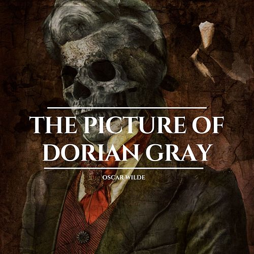 The Picture of Dorian Gray von Oscar Wilde