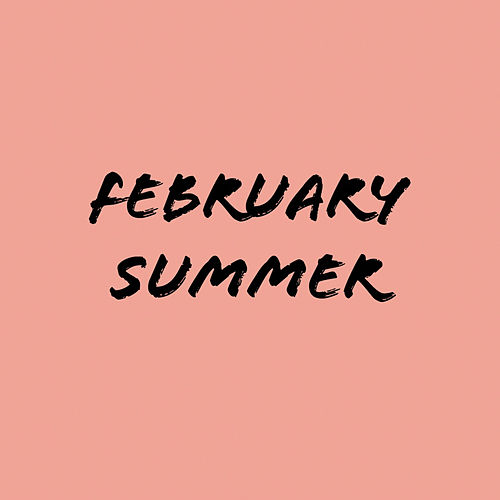 February Summer by Lrd Byron