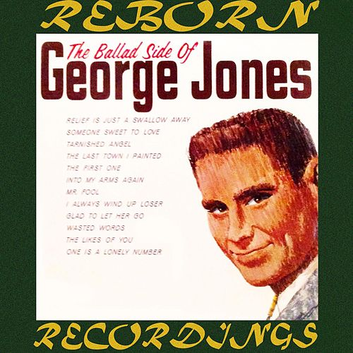 The Ballad Side of George Jones (HD Remastered) von George Jones