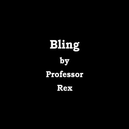 Bling de Professor Rex
