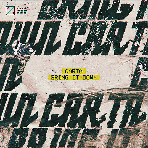 Bring It Down by Carta