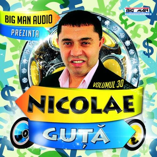 Nicolae Guta, Vol. 30 di Nicolae Guță
