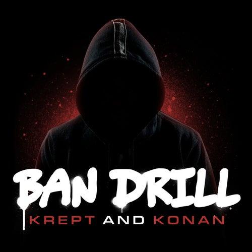 Ban Drill by Krept & Konan