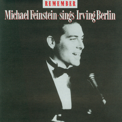 Remember: Michael Feinstein Sings Irving Berlin de Michael Feinstein
