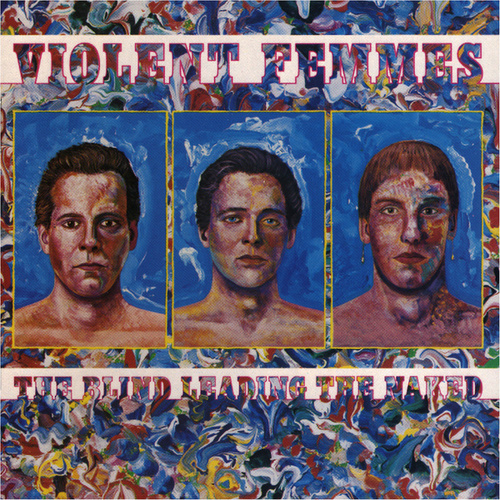 The Blind Leading The Naked von Violent Femmes