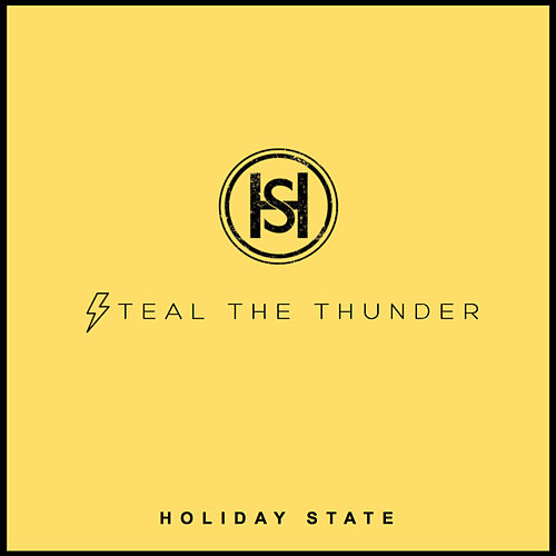 Steal the Thunder by Holiday State