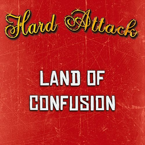 Land of Confusion by Hard Attack