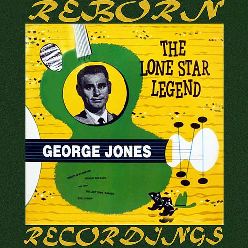 The Lone Star Legend (HD Remastered) by George Jones