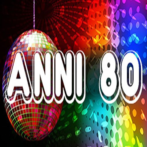 Anni 80 by Various Artists
