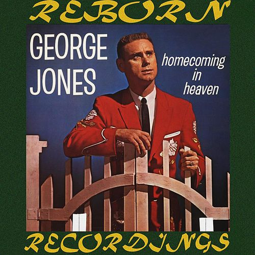 Homecoming in Heaven (HD Remastered) by George Jones