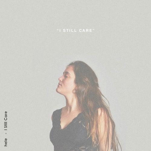 I Still Care de Hele
