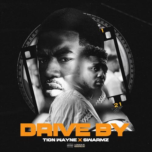 Drive By von Tion Wayne